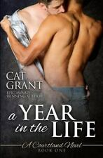 A Year in the Life: A Courtland Novel: Book One