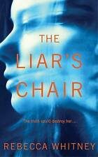 The Liar's Chair, Whitney, Rebecca, New Book