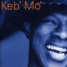 Keb' Mo', Keb Mo' - Slow Down [New CD]