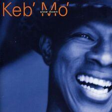 Keb' Mo', Keb Mo' - Slow Down [New CD]