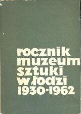 Rocznik Muzeum Sztuki w Lodzi 1930-1962. Wydawnictwo Lodzkie 1965