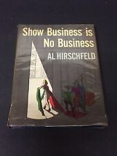 Al Hirschfeld Show Business Is No Business Signed Autograph 1st Edition Hb Book