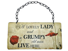 Wall Plaque A Lovely Lady & Grumpy Old Man Live Here Poppy Sign 22cm SG1241