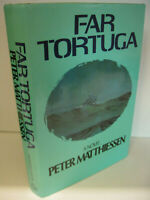 FAR TORTUGA by Peter Matthiessen 1st Edition/1st Printing 1975 Near Fine/NF