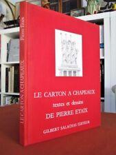 Le carton à chapeaux. textes et dessins de Pierre Etaix
