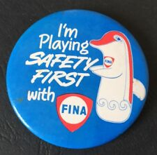Vintage Badge I'm Playing Safety First with FINA Oil Petrol Gas 5.5cm Pin B039