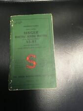 Original Vintage Singer Sewing Machine Instruction Book For Model 15-91