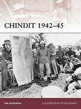 Chindit 1942-45 by Tim Moreman (Paperback, 2009)