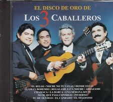 Los Tres Caballeros El Disco De Oro CD New Sealed