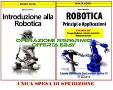 ROBOTICA INDUSTRIALE ROBOT  TRE LIBRI IN UNO + LIBRO INTRODUZIONE ALLA ROBOTICA
