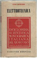 Luigi Lombardi ELETTROTECNICA Bompiani 1938
