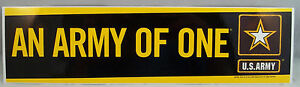 """US Army Decal - Bumper Sticker  """" An Army Of One """""""