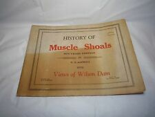 1925 History of Muscle Shoals Souverir Edition Views Wilson Dam by W.R. McKerall