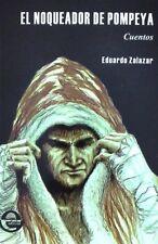 El noqueador de Pompeya - Eduardo Gazzaniga Signed Original 1st ed. Boxing book