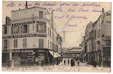 CPA 77 - MEAUX (Seine et Marne) 89. La rue du Marché - ND Phot (petite animation