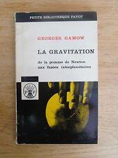 La gravitation de la pomme de Newton aux fusées interplanétaires GAMOW 1963