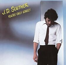You'Re Only Lonely - J.D. Souther (2016, CD NIEUW)