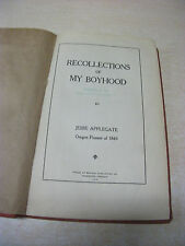 Recollections of My Boyhood by Jesse Applegate  1914  Hardcover