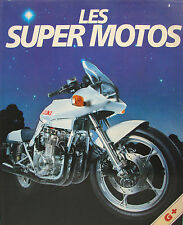 LES SUPER MOTOS