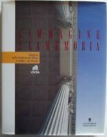 L'IMMAGINE E LA MEMORIA.Indagine sulla struttura del Museo in Italia e nel Mondo