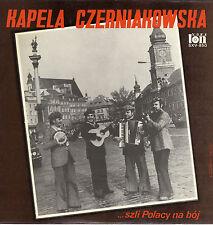 LP Kapela Czerniakowska ... szli Polacy na bój - Piosenki Wojenne I Okupacy Jne