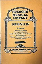 SEESAW, libretto of Coleman/ Fields / Bennett musical - acting edition