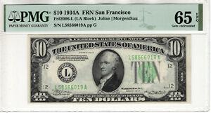 1934 A $10 FEDERAL RESERVE NOTE SAN FRANCISCO FR.2006-L PMG GEM UNC 65 EPQ(019A)