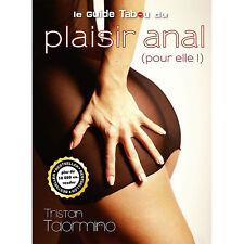 Librairie Le Guide Tabou du Plaisir Anal (Pour Elle !) - TABOU