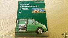 Alles über den Mercedes V Klasse  Mercedes Vito / Vaneo    Super Buch