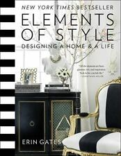 NEW - Elements of Style: Designing a Home & a Life by Gates, Erin
