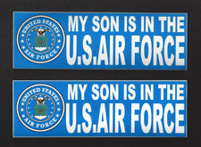 2 TWO MY SON IS IN THE US AIR FORCE BUMPER STICKER DECAL ZAP DAD MOM PIN UP GIFT