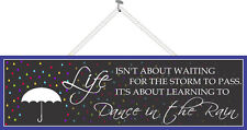 Dance In The Rain Inspirational Quote Sign Life Motto Wall Art PM484
