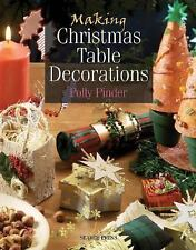 Making Christmas Table Decorations New Book Holiday Crafting Ideas Projects Book