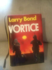 "LARRY BOND - VORTICE"""