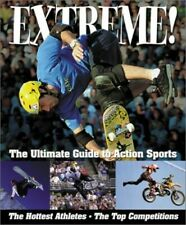 Extreme!: The Ultimate Guide to Action Sports Book The Cheap Fast Free Post