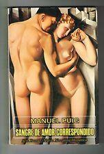 Manuel Puig Sangre De Amor Correspondido Novela Argentina 1982 1st Edition