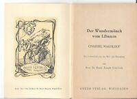 Görlich: Der Wundermönch vom Libanon: -Charbel Makhlouf Erstausgabe.1958