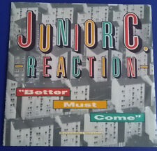 "Junior C. Reaction:  Better must come, Maxi 12"" UK 1986"