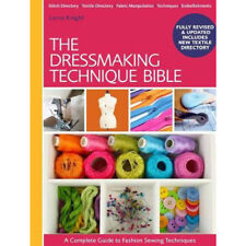Lorna Knight Dressmaking Technique Bible A Complete Guide to Fashion Sewing New