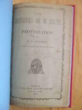 Les histoires de M. Benjamin Sulte protestation de Joseph-Charles TACHE 1883