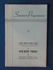 LIOS Opera Programme - Good Night Vienna - March 1949 - Rudolph Steiner Hall