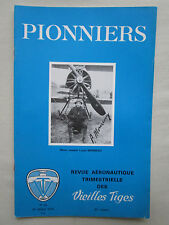 REVUE PIONNIERS AERONAUTIQUE N° 61 MOINEAU WILBUR ORVILLE WRIGHT KITTY KAWK