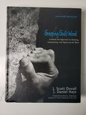 Grasping God's Word: A Hands-On Approach to  Reading Interpreting Applying Bible