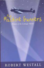 The Machine Gunners by Robert Westall (Paperback, 2001)9780330397858-F062
