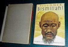 Asien. Filchner, W. Bismillah! Vom Huang - hoch zum Indus