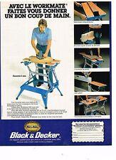 PUBLICITE ADVERTISING 054 1980  BLACK & DECKER  le workmate  un bon coup de main