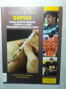 Doping : Human Growth Hormone, Steroids, and Other Performance-Enhancing Drugs