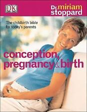 NEW - Conception, Pregnancy & Birth: THE CHILDBIRTH BIBLE FOR TODAY'S PARENTS