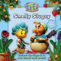 Fifi and the Flowertots - Smelly Slugsy: Read-to-Me Scented Storybook, , Very Go