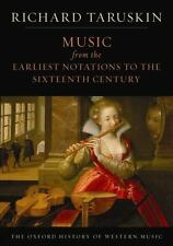 Music from the Earliest Notations to the Sixteenth Century: The Oxford Histor...